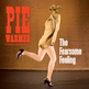 Pie Warmer - The Fearsome Feeling